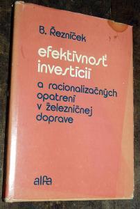 EFEKTÍVNOST INVESTICIÍ A RACIONALIZÁCIA V ŽELEZNIČNEJ DOPRAVE 1978