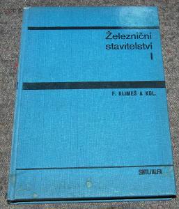 ŽELEZNIČNÍ STAVITELSTVÍ 1 Klimeš 1978 ČSD KOLEJE TRAŤ DOPRAVA STAVBA