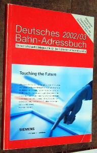DEUTSCHES BAHN ADRESSBUCH 2002/2003 ŽELEZNICE VLAK NĚMECKO ADRESÁŘ