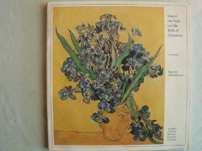 van Gogh and  the Birth of Cloisonism ( krásný katalog výstavy 1983)