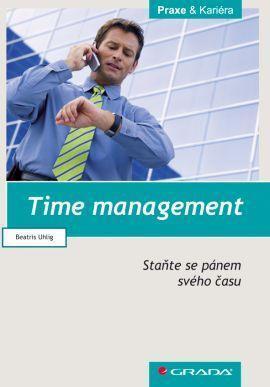 Beatris Uhlig - Time management Staňte se pánem svého času