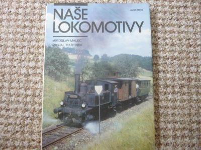 Naše lokomotivy -  dráha, železnice, ČSD, lokomotivy