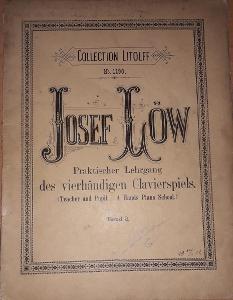 Josef Löw Praktischer lehrgang des vierhändigen clavierspiels