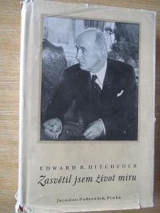 Hitschcock Edward Bering - Zasvětil jsem život míru (1947)