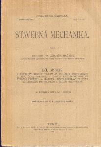 ZDENĚK BAŽANT - STAVEBNÍ MECHANIKA DÍL DRUHÝ / 1921/