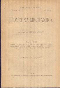 ZDENĚK BAŽANT - STAVEBNÍ MECHANIKA DÍL TŘETÍ  / 1920/