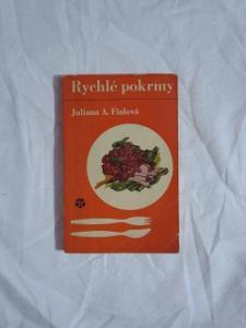 Juliana A. Fialová - Kuchařka Rychlé pokrmy 1965 !!!