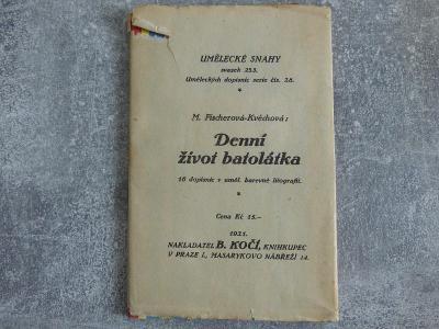 M. Fiescherová-Kvěchová-denní život batolátka 14x litografie, celá kní