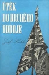Útěk do druhého odboje / Josef Hodek (1946)