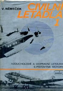Civilní letadla 1 - Vzducholodě a dopravní letadla s pístovými motory
