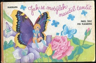 Jak se motýlek naučil tančit - Šrut / Vlasák - 1970