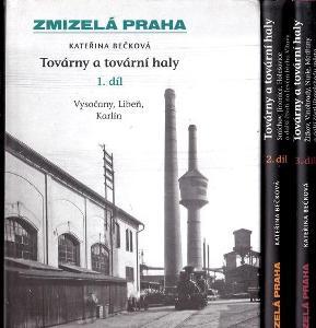 ZMIZELÁ PRAHA - TOVÁRNY A TOVÁRNÍ HALY 1. - 3. díl