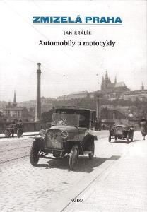 ZMIZELÁ PRAHA - AUTOMOBILY A MOTOCYKLY