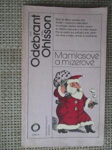 Odebrant Per & Ohlsson Joel - Mamlasové a mizerové (1. vydání)
