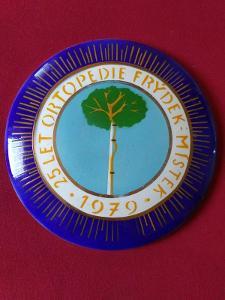 Smalt cedule 25 let ORTOPEDIE Frýdek-Místek 1979