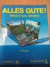 ALLES GUTE Televizní kurz němčiny Příručka 1991