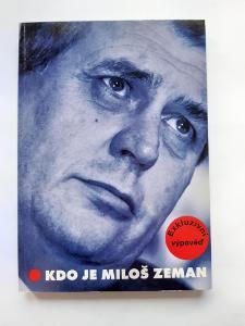 -- J. BROŽ - KDO JE MILOŠ ZEMAN - 1998