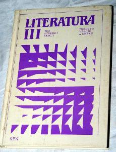 LITERATURA PRO 3. ROČNÍK STŘEDNÍCH ŠKOL Zeman Forst 1990