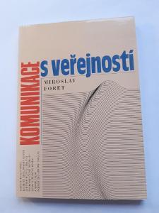 -- M. FORET  - KOMUNIKACE S VEŘEJNOSTÍ  - 1994 --