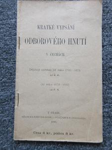 KRÁTKÉ VYPSÁNÍ ODBOROVÉHO HNUTÍ V ČECHÁCH / VYD.PRAHA 1899