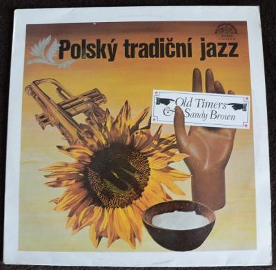 Old Timers & Sandy Brown (3) – Polský Tradiční Jazz  super stav  nm