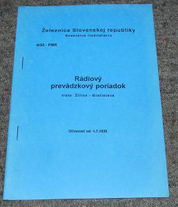 ŽSR PMR 4/1995 RÁDIOVÝ PREVÁDZKOVÝ PORIADOK PRE TRAŤ ŽILINA-BRATISLAVA