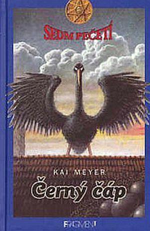 Kai Meyer Černý čáp