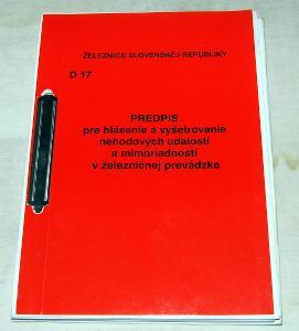ŽSR D17 HLÁSENIE A ŠETRENIE NEHODOVÝCH UDÁLOSTÍ NA ŽELEZNICI 2004 VLAK