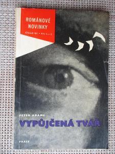 Adams Peter - Vypůjčená tvář  (1. vydání)