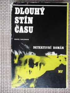 Nauman Pavel - Dlouhý stín času