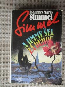 Simmel Johannes Mário  - A Jimmy šel za duhou (1. vydání)