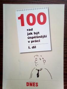 100 rad jak být úspěšnější v práci I. díl