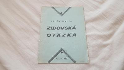 Židovská otázka-Vilém Hahn-1938