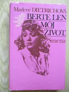 Dietrichová Marlene-  Berte len moj život (1. vydání)