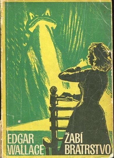 Žabí bratrstvo - Edgar Wallace - 1970