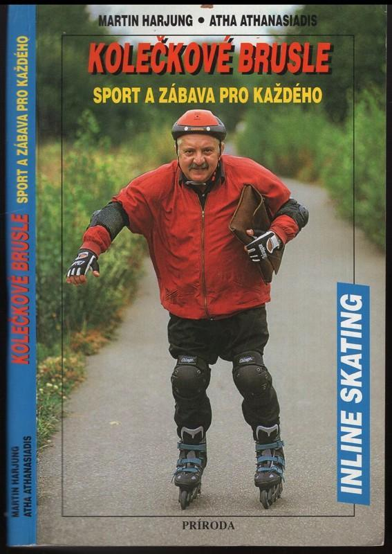 Kniha Kolečkové brusle - Sport a zábava pro každého / Marta Harjung - Skateboard, in-line, koloběžky