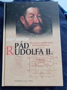 Josef Janáček - PÁD RUDOLFA II.