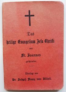 -- DAS EVANGELIUM VON ST. JOANNES 1913 --