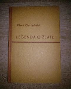 Alfred Oesterheld: LEGENDA O ZLATĚ /1942/