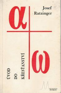 Josef Ratzinger -  Úvod do křesťanství