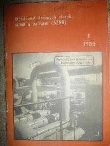 Efektivnost drobných staveb, strojů a zařízení 1/1983