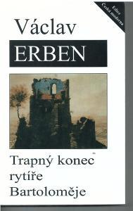 Trapný konec rytíře Bartoloměje - Václav Erben