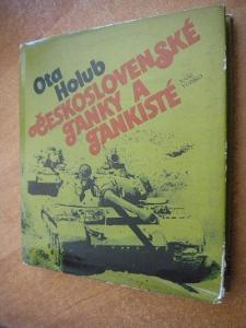 Holub Ota - Československé tanky a tankisté