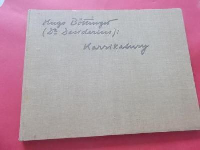 Hugo Böttinger (dr.Desiderius) Karikatury (1910) A4+