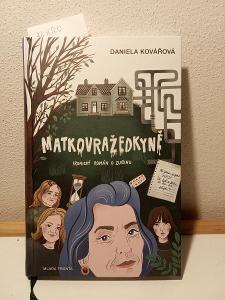 Kniha - Matkovražedkyně od Daniela Kovářová