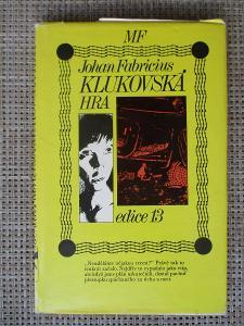 Fabrícius Johan - Klukovská hra (1. vydání)