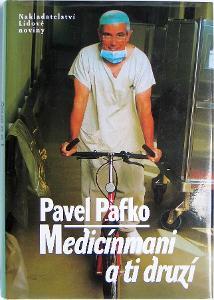 Pavel Pafko - Medicinmani a ti druzi
