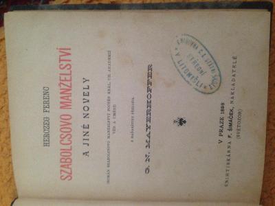 Herczeg Ferenc - Szabolcsovo Manzelstvi a jine novely