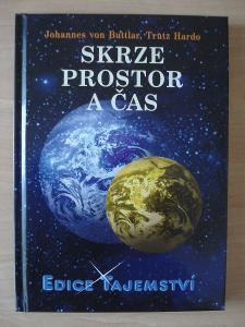 SKRZE PROSTOR A ČAS - R.BUTTLAR/T.HARDO (EDICE TAJEMSTVÍ SV.50)