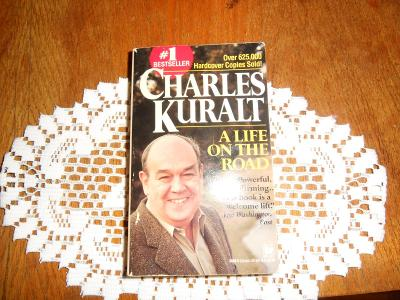 Charles Kuralt -A life on the road